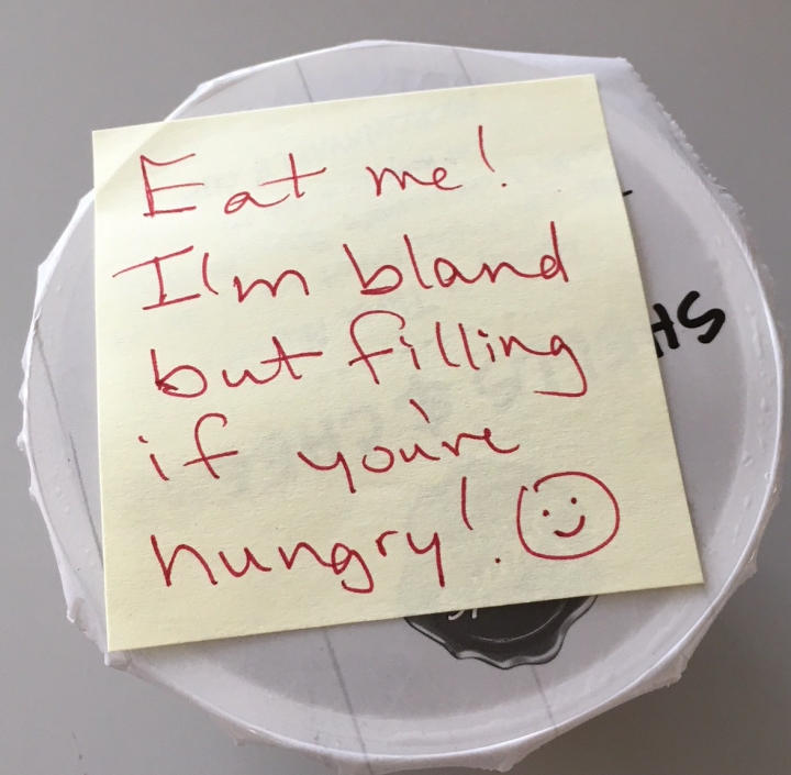 Note reading: Eat me! I'm bland but filling if you're hungry!